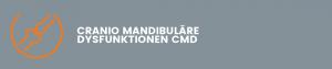 CRANIO MANDIBULÄRE DYSFUNKTIONEN CMD
